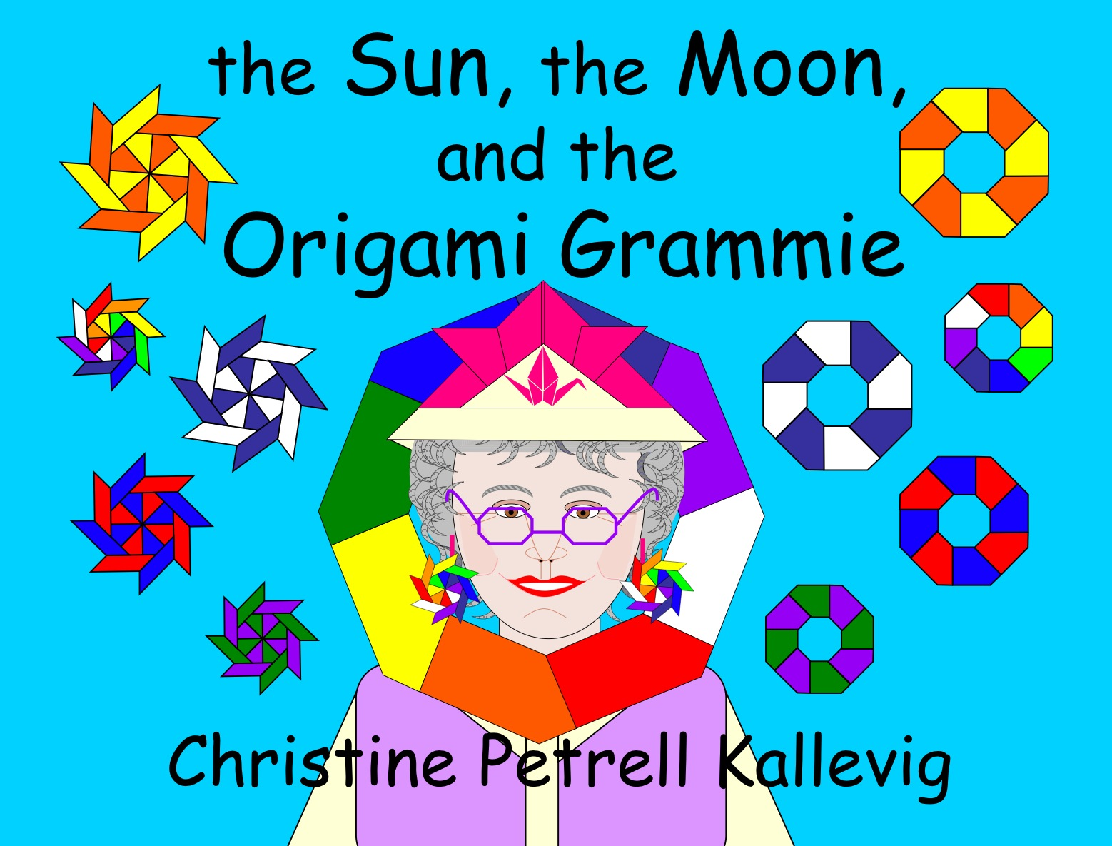 the Sun, the Moon, and the Origami Grammie by Christine Petrell Kallevig